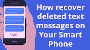 recovering deleted and lost text messages